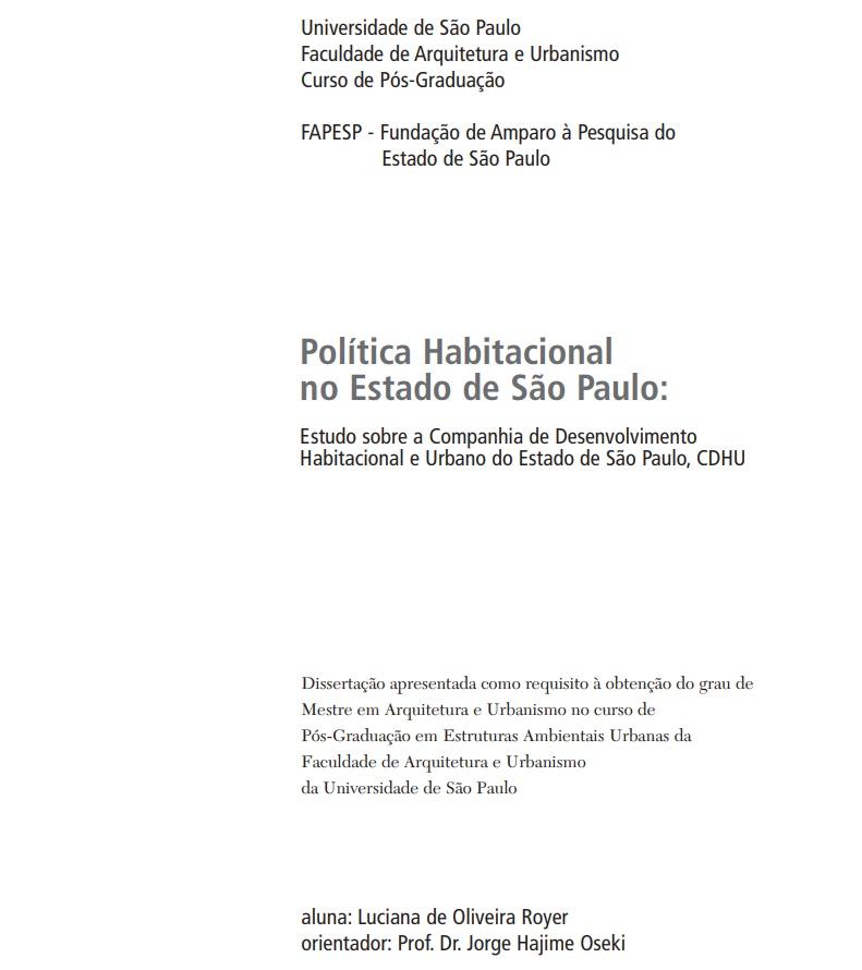 Política Habitacional no Estado de São Paulo: Estudo sobre a Companhia de Desenvolvimento Habitacional e Urbano do Estado de São Paulo, CDHU