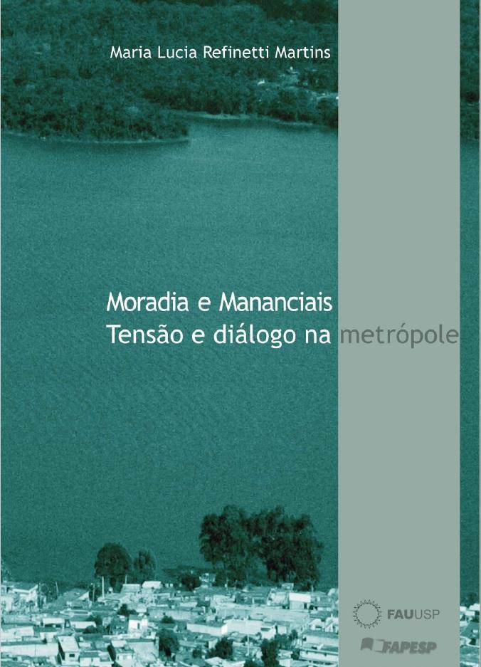 Moradia e Mananciais: Tensão e diálogo na Metrópole