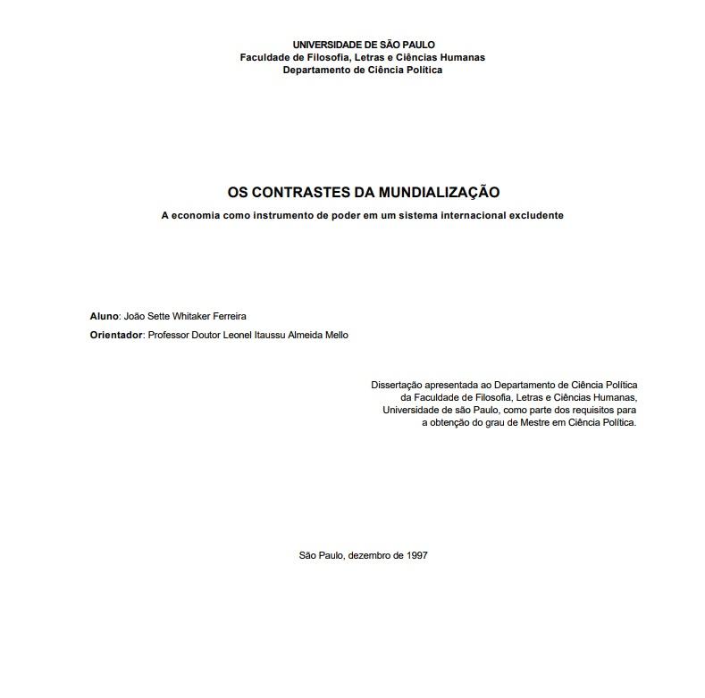 OS CONTRASTES DA MUNDIALIZAÇÃO: A economia como instrumento de poder em um sistema internacional excludente