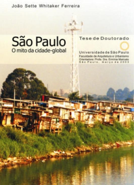 São Paulo: o mito da cidade global