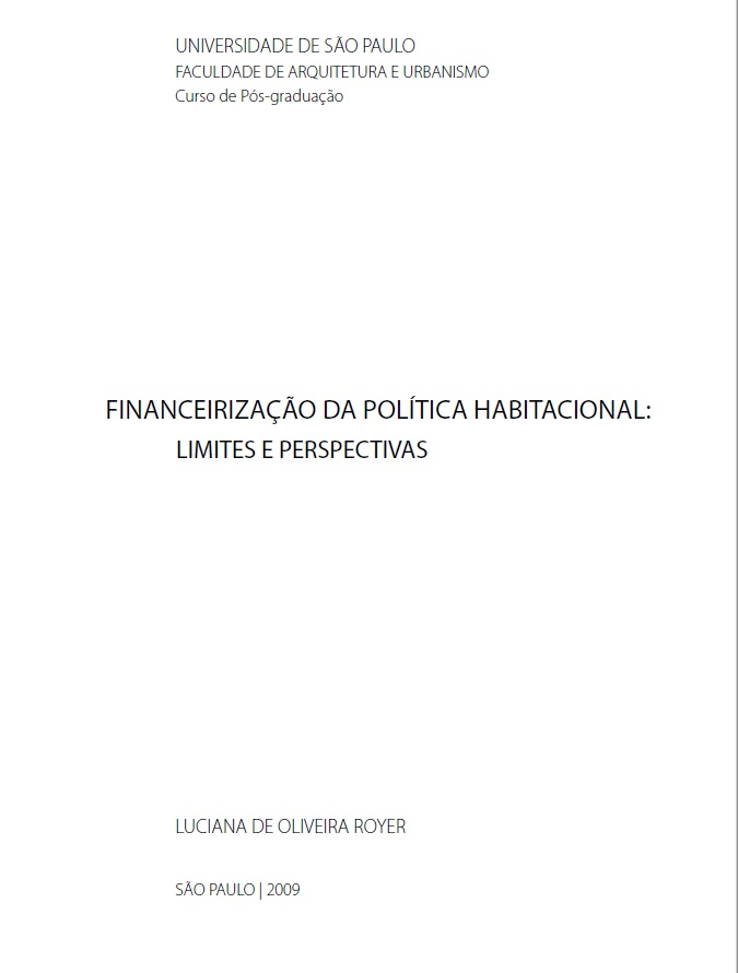 FINANCEIRIZAÇÃO DA POLÍTICA HABITACIONAL:  LIMITES E PERSPECTIVAS