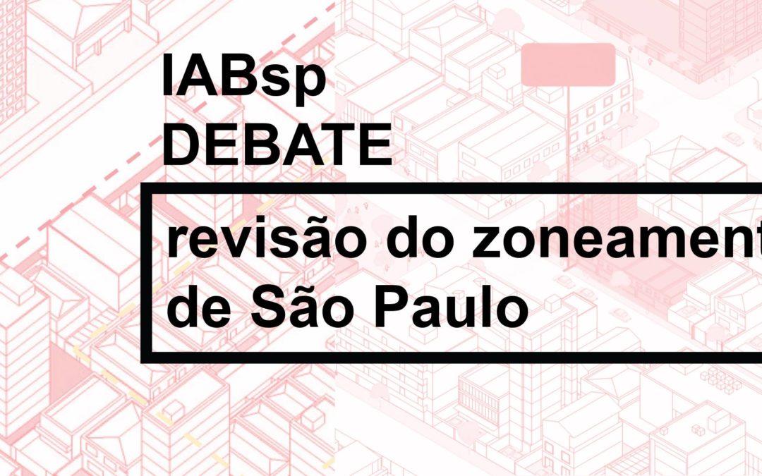 IABsp Debate | Revisão do Zoneamento de São Paulo