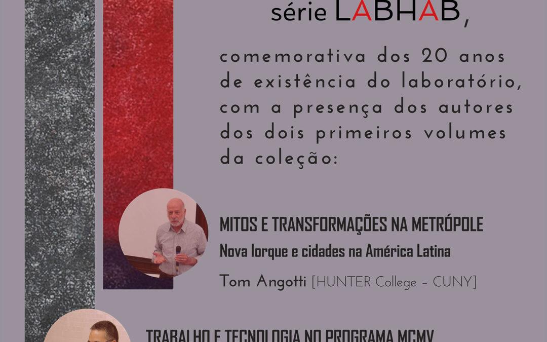 Lançamento da Série Comemorativa de 20 anos do LABHAB