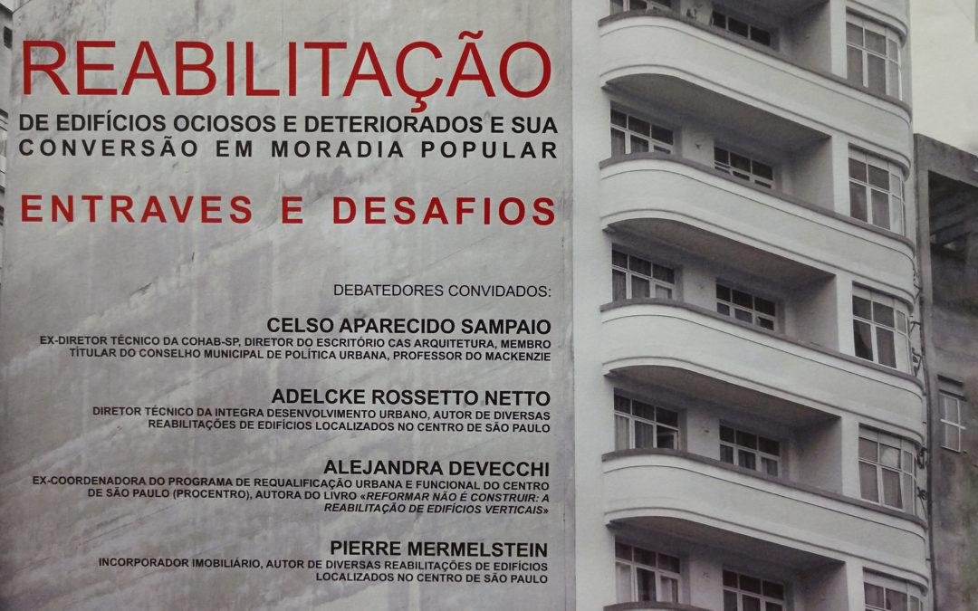 Reabilitação de Edifícios Ociosos e Deteriorados e sua conversão em moradia popular: Entraves e Desafios