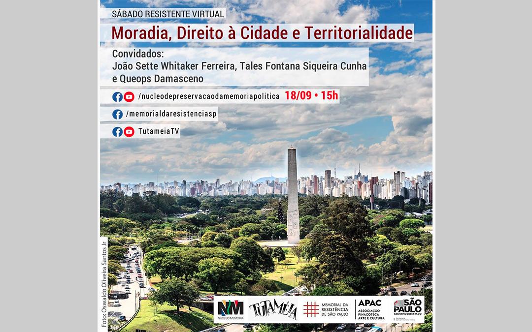 Moradia, Direito à Cidade e Territorialidade