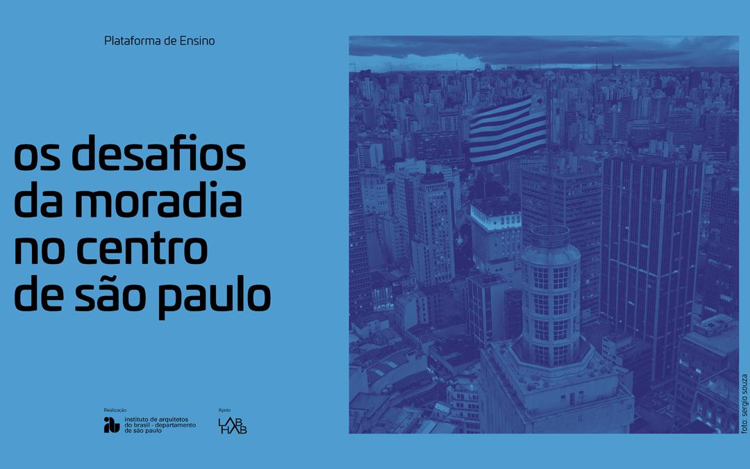 Curso: Os desafios da moradia no centro de São Paulo